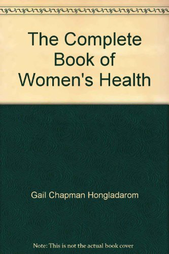 9780131586345: The Complete Book of Women's Health