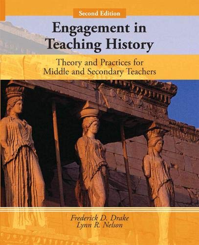 9780131586734: Engagement in Teaching History: Theory and Practice for Middle and Secondary Teachers