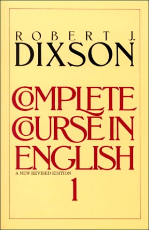 Complete Course in English Level 1: Dixson, Robert J.