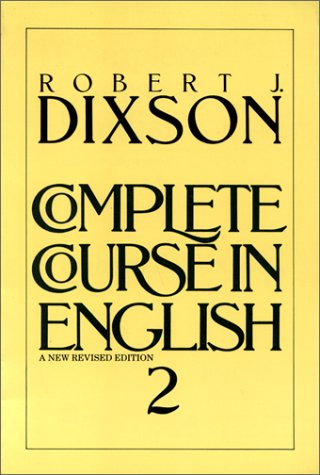 Complete Course In English Course, Level 2: Robert J. Dixson
