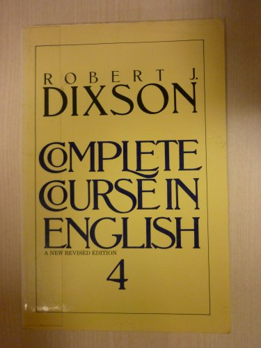 Complete Course In English Course Level 4: Robert J. Dixson