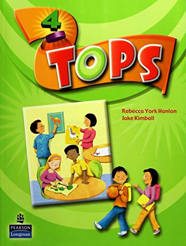 Tops 4 Student Book with bound-in Songs: Rebecca York Hanlon,