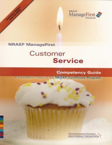 9780131589100: NRAEF ManageFirst: Customer Service Competency Guide: A Foundation Topic of the NRAEF Certificate Program