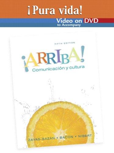 9780131589186: Pura vida Video on DVD for ¡Arriba! Comunicación y cultura (all editions)