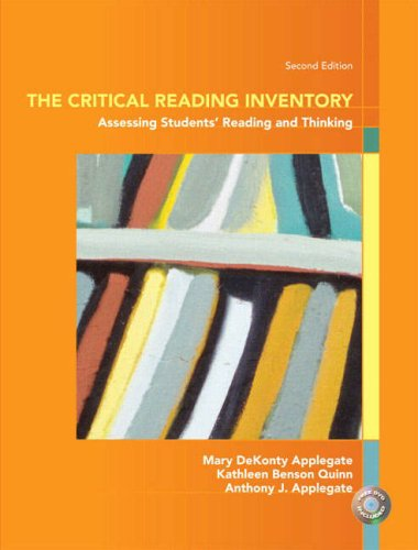 The Critical Reading Inventory : Assessing Student's: Anthony J. Applegate;