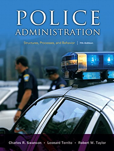 9780131589339: Police Administration: Structures, Processes, and Behavior (7th Edition)
