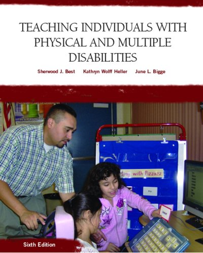 9780131590120: Teaching Individuals with Physical or Multiple Disabilities (6th Edition)