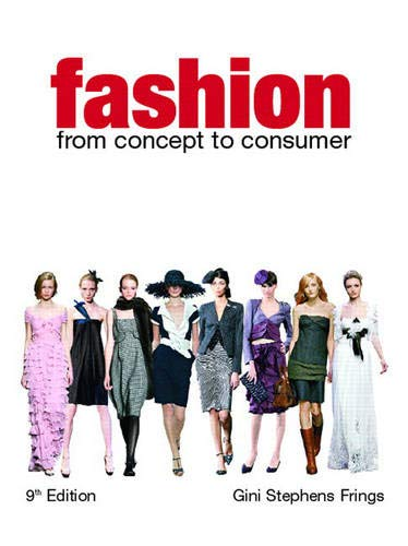 9780131590335: Fashion: From Concept to Consumer (9th Edition)