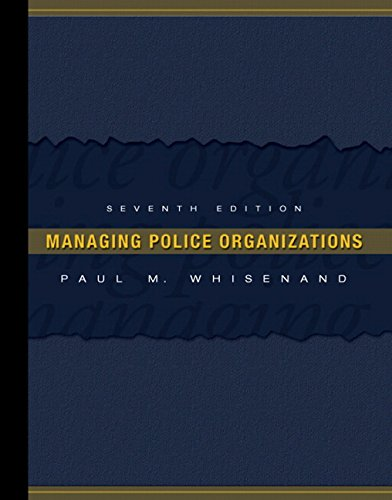 9780131590861: Managing Police Organizations (7th Edition)