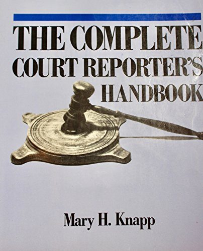 9780131590885: The Complete Court Reporter's Handbook