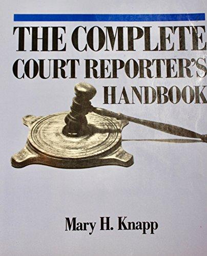 9780131590885: The Complete Court Reporter's Handbook