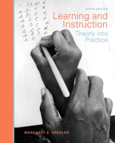 9780131591233: Learning and Instruction: Theory into Practice