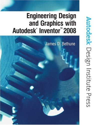 9780131592254: Engineering Design and Graphics with Autodesk Inventor 2008