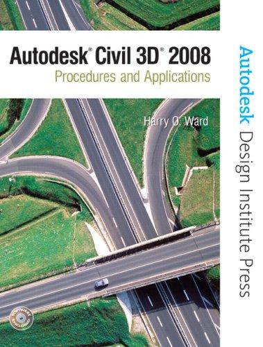 9780131592315: Autodesk Civil 3D 2008: Procedures and Applications