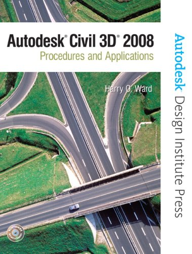 9780131592315: Autodesk Civil 3D: Procedures and Applications 2008