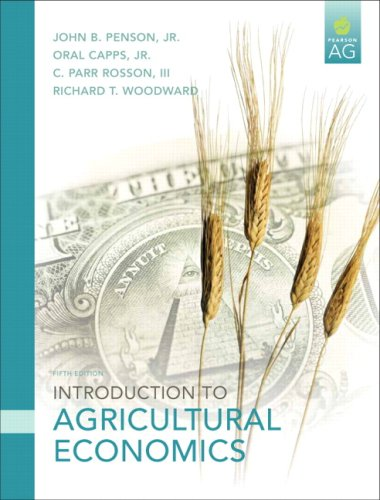 Introduction to Agricultural Economics (5th Edition): Jr., John B.