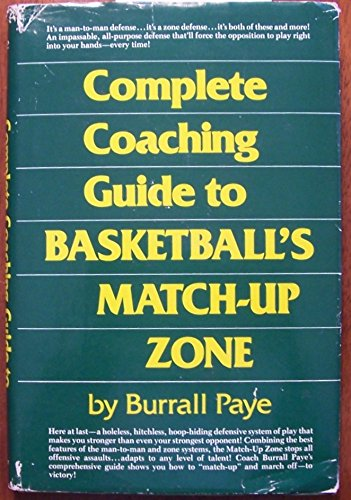 Complete Coaching Guide to Basketball (0131592858) by Burrall Paye
