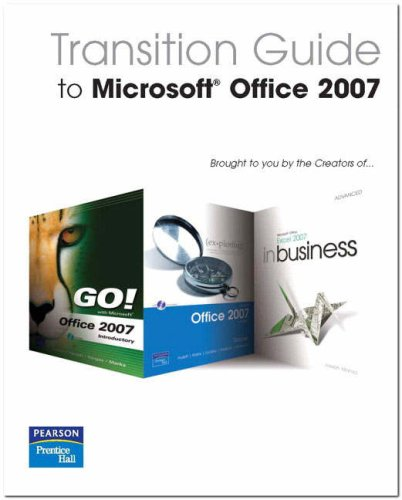 9780131593633: Transition Guide to Microsoft Office 2007