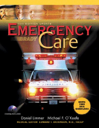 9780131593909: Brady Emergency Care AHA, 10th Updated Edition