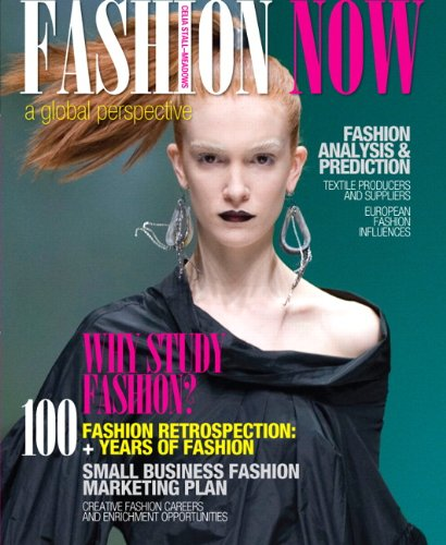 9780131594104: Fashion Now: A Global Perspective