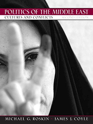 9780131594241: Politics of the Middle East: Cultures and Conflicts (2nd Edition)