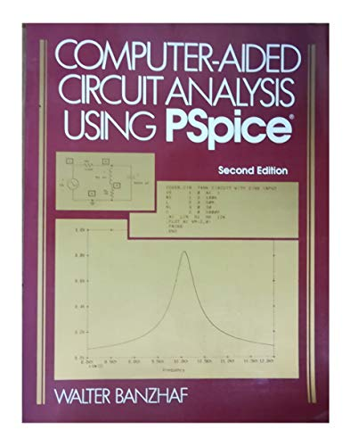 9780131595347: Computer-Aided Circuit Analysis Using Pspice