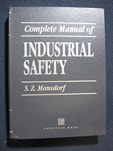 9780131596337: Complete Manual of Industrial Safety