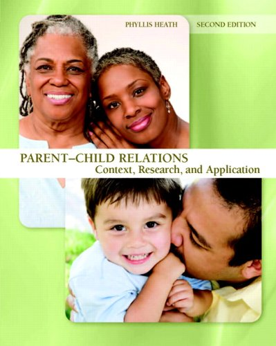 9780131596764: Parent-Child Relations: Context, Research, and Application (2nd Edition)