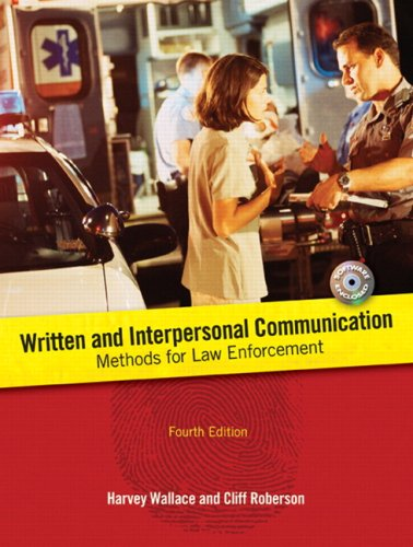 Written and Interpersonal Communication (4th Edition): Harvey Wallace, Cliff