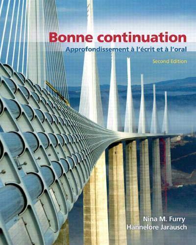 9780131597204: Bonne Continuation: Approfondissement à l'écrit et à l'oral (2nd Edition)