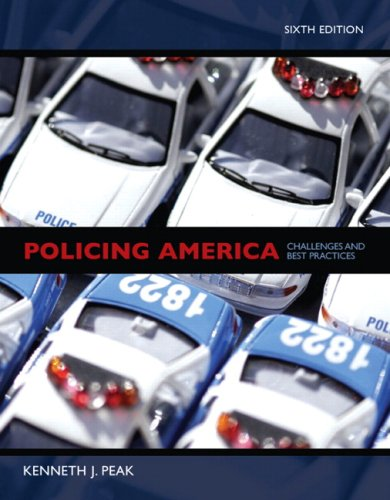 9780131598034: Policing America: Challenges and Best Practices