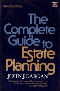 9780131598638: The Complete Guide to Estate Planning (A Spectrum book ; S-660)