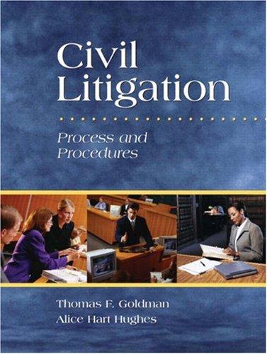 9780131598676: Civil Litigation: Process and Procedures