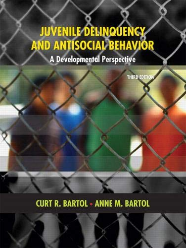 9780131599253: Juvenile Delinquency and Antisocial Behavior: A Developmental Perspective (3rd Edition)