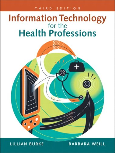 9780131599338: Information Technology for the Health Professions
