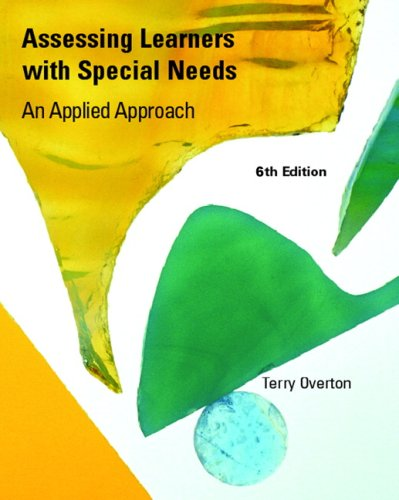9780131599574: Assessing Learners with Special Needs: An Applied Approach (6th Edition)