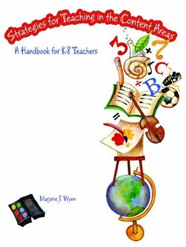 9780131599703: Strategies for Teaching in the Content Areas: A Handbook for K-8 Teachers