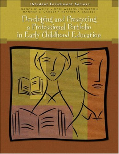 9780131599741: Developing and Presenting a Professional Portfolio in Early Childhood Education