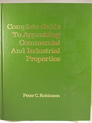 9780131600287: Complete guide to appraising commercial and industrial properties