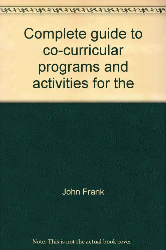 9780131600515: Complete guide to co-curricular programs and activities for the middle grades