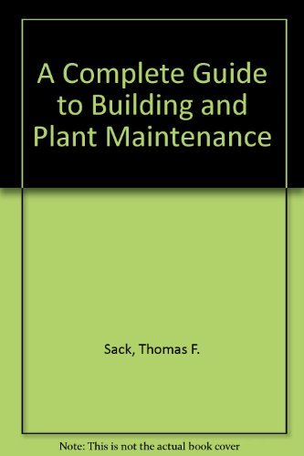 9780131601017: A Complete Guide to Building and Plant Maintenance,