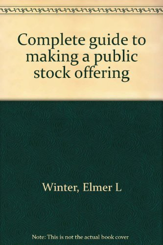 9780131601925: Complete guide to making a public stock offering,