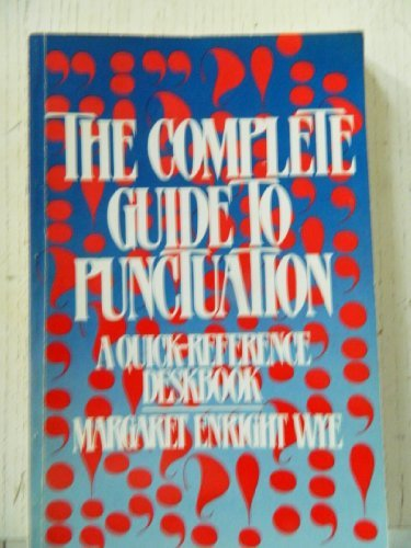 9780131602847: The Complete Guide to Punctuation: A Quick-Reference Deskbook