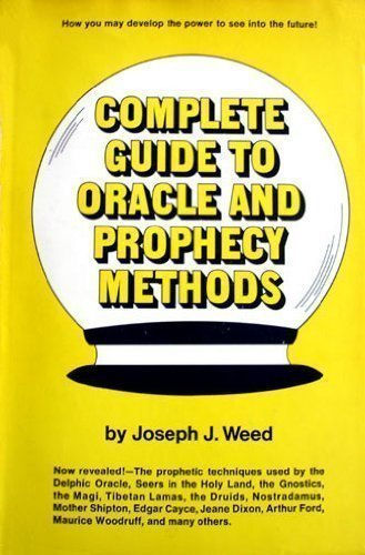 9780131603257: Complete guide to oracle and prophecy methods