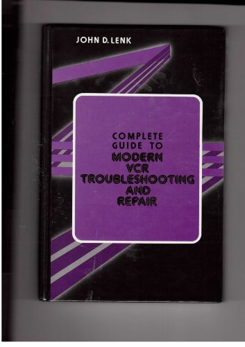9780131603592: Complete Guide to Modern VCR Troubleshooting and Repair