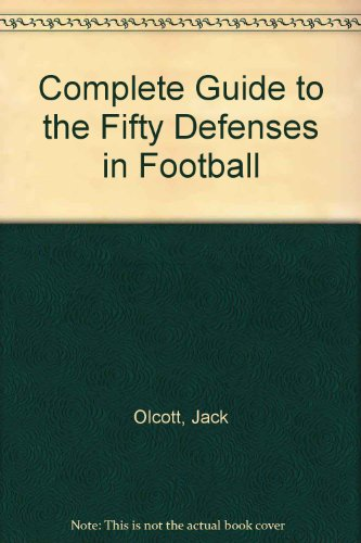 9780131603905: Complete Guide to the Fifty Defenses in Football