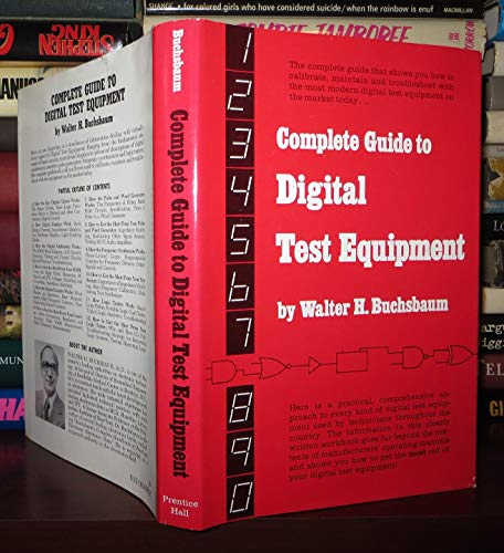 Complete Guide to Digital Test Equipment (9780131604087) by Walter H. Buchsbaum
