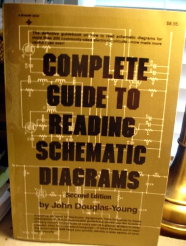 Complete Guide to Reading Schematic Diagrams: Young, Douglas A.