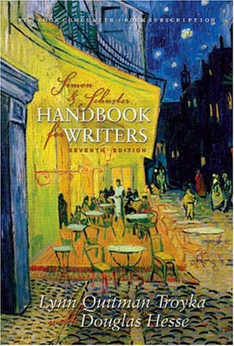 Simon & Schuster Handbook for Writers with: Lynn Quitman Troyka,