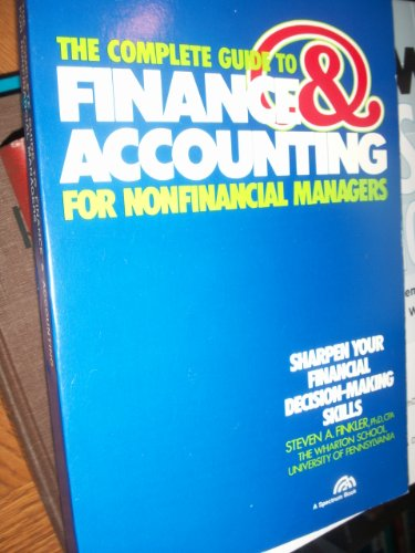 9780131605237: Complete Guide to Finance Accounting for Non-financial Managers